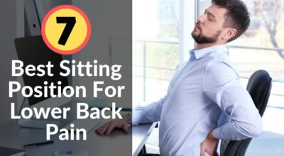 Best Sitting Position For Lower Back Pain