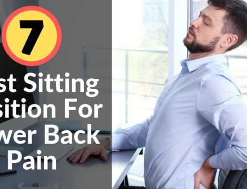 7 Best Sitting Position For Lower Back Pain